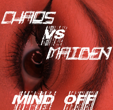 Mind Off Chaos v Maiden